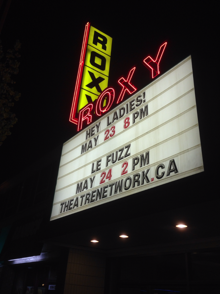Le Fuss on the marquee at The Roxy